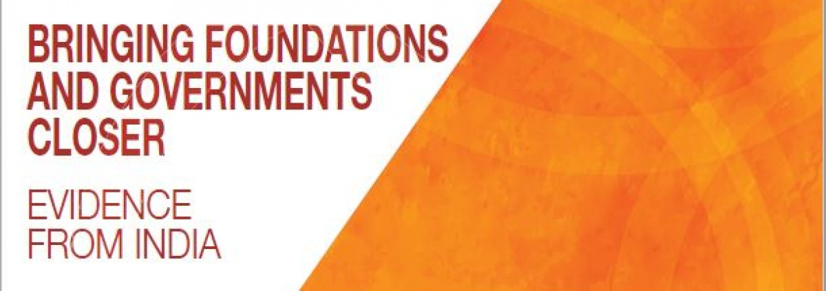 Bringing Foundations and Governments Closer - Evidence from India